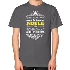 Just need to listen to adele Unisex T-Shirt (on man)