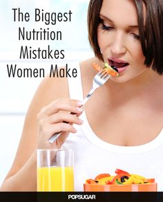 The Biggest Diet Mistakes Women Make - In honor of National Nutrition Month, we asked four experts — who've helped everyone from celebs to everyday women get their diets back on track — to tell us the mistakes they see their clients make over and over when it comes to healthy eating. Read on for the top four mistakes women make when it comes to nutrition, as well as our tips to be sure you're not making these same choices!