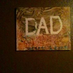 DIY fathers day gift from kids. Tape of the letters D A D let kids paint over remove tape put into frame.