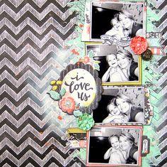 I+Love+Us+(My+Creative+Scrapbook) - Scrapbook.com