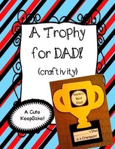 Fathers Day Craft! Dads Trophy