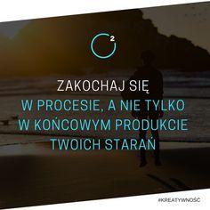 Zakochaj się w procesie. #moc2 #motywacja #cytaty