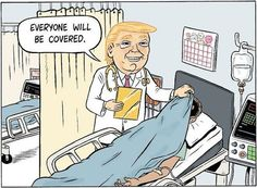 Trumpcare ... Everyone Will Be Covered.