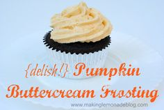 Pumpkin Vanilla Buttercream Frosting Recipe-- YUM! Start with the perfect buttercream recipe in this post and add these secret ingredients to make a delicious frosting for your next bake sale or special event. (and aren't you craving pumpkin spice latte right about now?)
