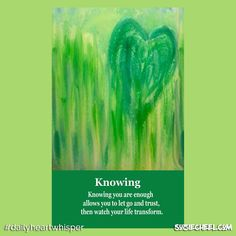 Card for today: Knowing : Question:Do you know that in this very moment you are enough? #selflove #abundance