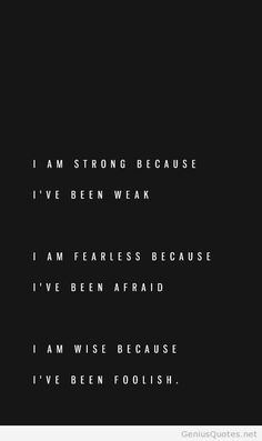 I am X because I've been Y.
