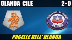 OLANDA - CILE 2-0 - MONDIALI BRASILE 2014 - 23-6-2014 - LE PAGELLE DELL'OLANDA