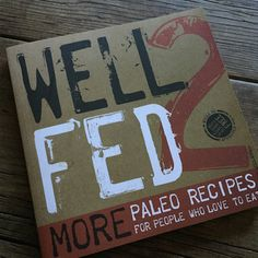 Cookbook review: Well Fed 2 by Melissa Joulwan | Recipe Renovator