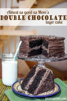Almost as good as Moms - Double Chocolate Layer Cake by JavaCupcake.com