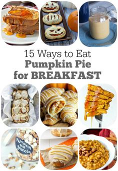 15 Ways to Eat Pumpkin Pie for Breakfast