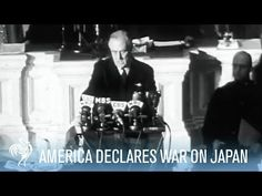 President Franklin D. Roosevelt Declares War on Japan (Full Speech) | War Archives - YouTube