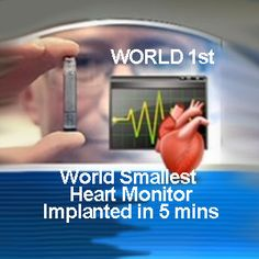The World's Smallest Heart Monitor was implanted in 5 minutes. Great for kids with CHD and all patients with a heart condition. Technology like this brings great benefits - it is fantastic!
