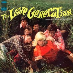 """The Love Generation"" (1967, Imperial).  Their first LP."