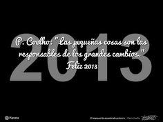 Os deseamos a todos un muy feliz 2013. Disfrutadlo con los vuestros y con toda la Comunidad Coelho.