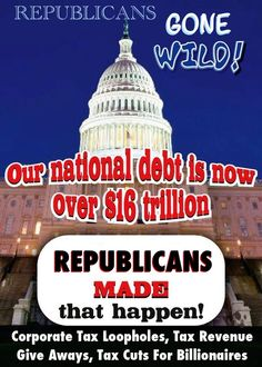 Republican corporate tax loopholes and tax revenue give aways to corporations, big oil and banks in order to get campaign funding is putting us under massive debit. Obama has ask these policies end but can not get republican congress to move.