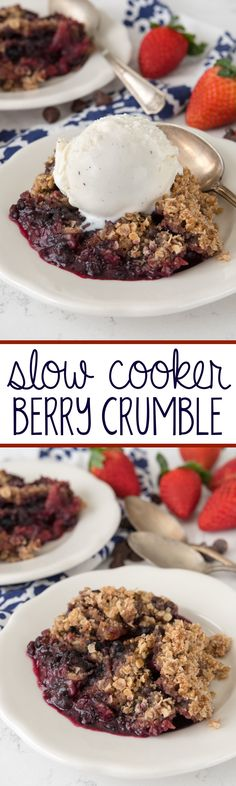 Slow Cooker Berry Crumble - this EASY recipe makes crumble in a crockpot! It's like a cookie on top of fruit and it's gooey and perfect.