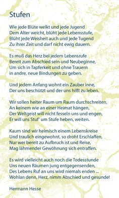 This will forever be my favourite poem-Stufen by H. Hesse
