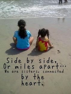 Sisters at Heart <3 side by side or miles apart