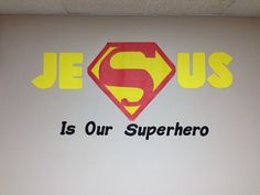 """Sunday School Bulletin Board for our """"Jesus, our real Superhero"""" study."""