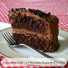 Recipes, Food and Cooking Chocolate Cake with Chocolate Ganache Frosting » Recipes, Food and Cooking