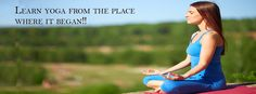 its good to learn yoga, But if you learn from the place where it began, its origin ..its awesome. Learn yoga from http://kaivalyayogaschool.com/