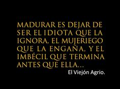 el viejon agrio and more! !!