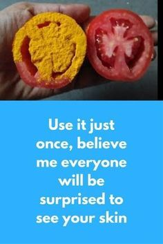 Use it just once, believe me everyone will be surprised to see your skin Today I will tell you one simple beauty hack aa2that will hide all spots from your skin and will also make your skin instantly fair. The best part of this remedy is that you can use this for all skin types For this remedy you will need just 2 ingredients Tomato Turmeric powder Steps to …
