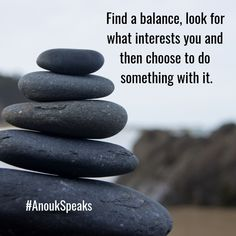 Find a balance, look for what interests you and then choose to do something with it. Self Realization, Spiritual Path, Healer, Something To Do, Psychology, The Cure, Spirituality, Author, Life