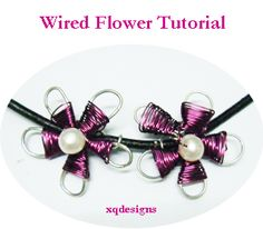 DIY Wired Flower Jewelry Making Tutorial...we'll try making flowers with wirework techniques with our very own, DIY wired flower jewelry making tutorial!