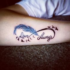 Infinity, swallow, feather, love always tattoo...My newest addition...love it!