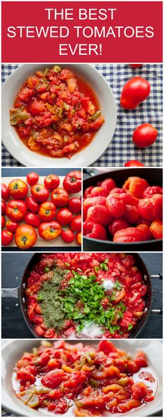 Best Stewed Tomatoes Ever - Easy Homemade Recipe The Best Stewed Tomatoes Ever recipe. These are easy to make with garden tomatoes!The Best Stewed Tomatoes Ever recipe. These are easy to make with garden tomatoes! Stewed Tomato Recipes, Canning Stewed Tomatoes, Fresh Tomato Recipes, Vegetable Recipes, Garden Tomato Recipes, Tomato Canning Recipes, Brownie Desserts, Italian Recipes, Sauces
