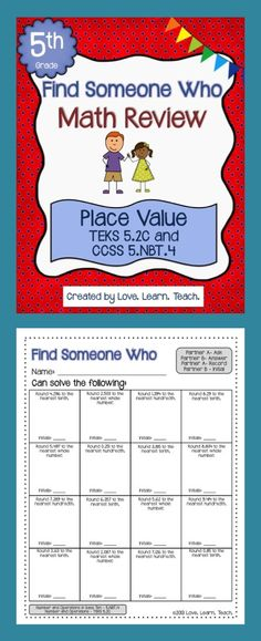 New take on a review - do a Find Someone Who... Gets kids up and moving around. Practice rounding DECIMALS. 5th grade TEKS and CCSS aligned.