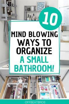 10 Amazing Bathroom Organization Ideas That'll Make Your Life Easy