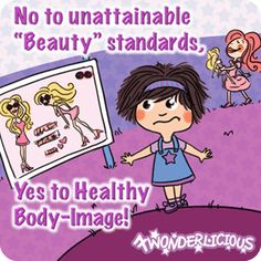 """No to unattainable """"Beauty"""" standards. Yes to Healthy Body-Image!"""