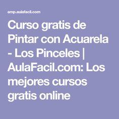 Curso gratis de Pintar con Acuarela - Los Pinceles | AulaFacil.com: Los mejores cursos gratis online