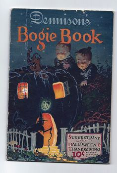 Dennison's sold party supplies and they put the Bogie Book out for every Halloween. (Reminder: This Halloween board has split. There is now a separate board for Halloween photos) Retro Halloween, Vintage Halloween Cards, Vintage Halloween Decorations, Halloween Books, Halloween Items, Halloween Pictures, Vintage Holiday, Holidays Halloween, Spooky Halloween