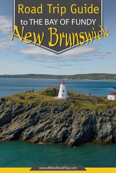 A New Brunswick road trip is one for the bucket list—one that will tease the senses, mystify the mind, sooth the soul and embolden the explorer in you. This is the perfect Bay of Fundy New Brunswick road trip guide. Pvt Canada, Visit Canada, Canada Eh, East Coast Travel, East Coast Road Trip, Family Road Trips, Family Travel, East Coast Canada, Canada Cruise