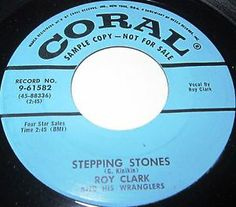 1956 COUNTRY 45 Rpm Roy Clark & His Wranglers STEPPING STONES / THE DAY THAT I FOUND YOU On Coral 61582 (Promo). In the '70s, Roy Clark symbolized country music in the U.S. and abroad. Between guest-hosting for Johnny Carson on The Tonight Show and performing to packed houses in the Soviet Union on a tour that sold out all 18 concerts, he used his musical talent and his entertaining personality to bring country music into homes across the world. As one of the hosts of TV's Hee Haw