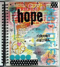 Hope #1 (art journal)  by glenda tkalac    love, love her work!!!
