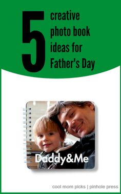 5 creative photo book ideas for Father's Day on Cool Mom Picks