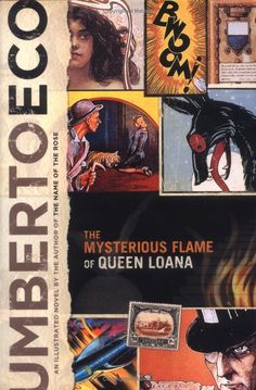 Umberto Eco The Mysterious Flame of Queen Loana - Umberto Eco