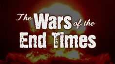 """Christ in Prophecy: The Wars of the End Times, Part 1. Is the Battle of Armageddon the only end time war? Find out with Dr. David Reagan on television's """"Christ in Prophecy."""""""