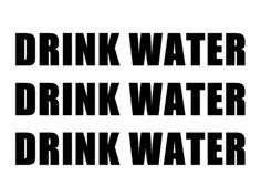 WATER. WATER. WATER