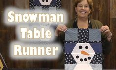 You Would Never Know This Darling Snowman Table Runner Was Made From Scrap Fabric!