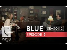 """Blue"": Season 2, Ep. 9 -- ""The Truth Hurts"": Blue opens up to Will, the therapist, about her troubled past. #juliastiles #watchwigs www.youtube.com/wigs"