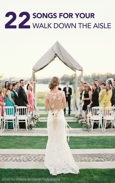 Create the perfect musical backdrop to your memorable moment with inspiration from these 22 songs for your walk down the aisle.