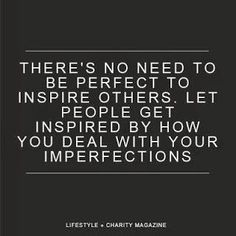 Because not a one of us is perfect. How do you react to your imperfection? NourishingByHeart.com