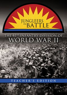 """The """"Jungleers"""" of the 41st Infantry Division  https://www.youtube.com/watch?v=DpLts2po5Ro"""