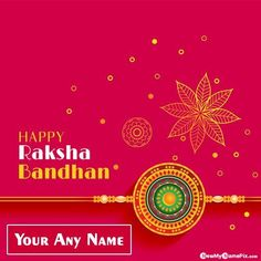 Festival Day Wishes Name Greeting Card Photo Maker Tools Free Raksha Bandhan, Online Write Your Name On Beautiful Rakhi Image With My Name Send WhatsApp Status Personal Brother Wish You, Most Popular Custom Name Text Creative Best Collection 2021 Happy Raksha Bandhan Wallpapers Download Free. Raksha Bandhan Photos, Raksha Bandhan Cards, Happy Raksha Bandhan Wishes, Raksha Bandhan Greetings, Family Wishes, Love Wishes, Anniversary Greeting Cards, Online Greeting Cards, Rakhi Images