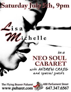 """On Saturday July 5th, singer, songwriter and actress @itslisamichelle will pay  tribute to the genre oft-dubbed """"Neo-Soul"""" at the Flying Beaver Pubaret!"""